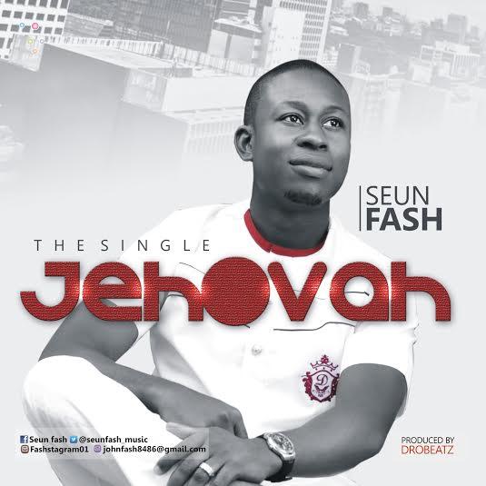 seun-fash-jehovah