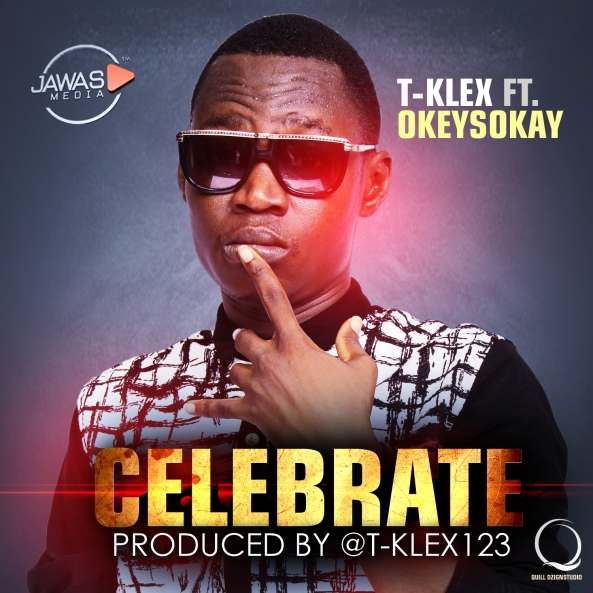 Celebrate TKlex featuring OkeySokay